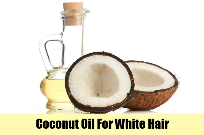 Coconut Oil For White Hair