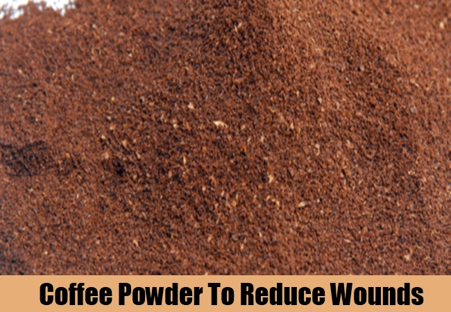Coffee Powder To Reduce Wounds