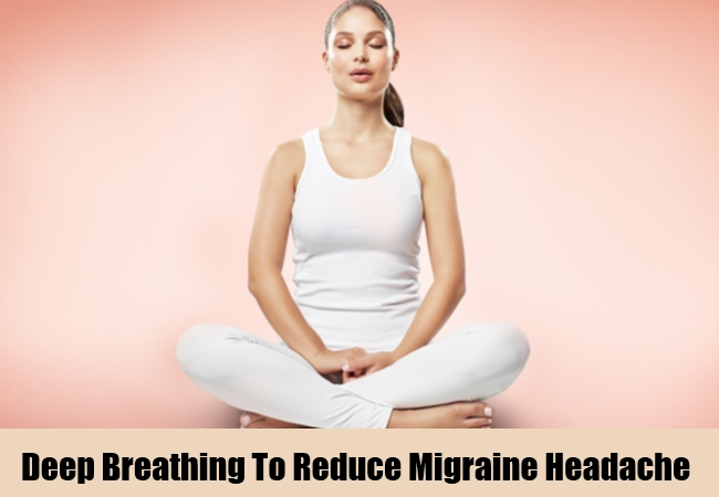 Deep Breathing To Reduce Migraine Headache