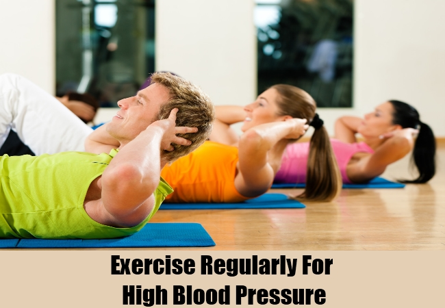 Exercise Regularly For High Blood Pressure