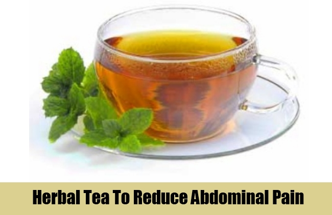 Herbal Tea To Reduce Abdominal Pain