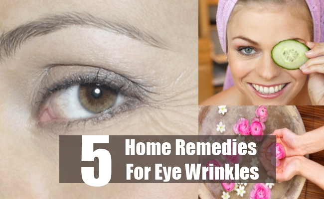 Home Remedies For Eye Wrinkles