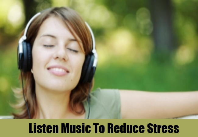 Listen Music To Reduce Stress