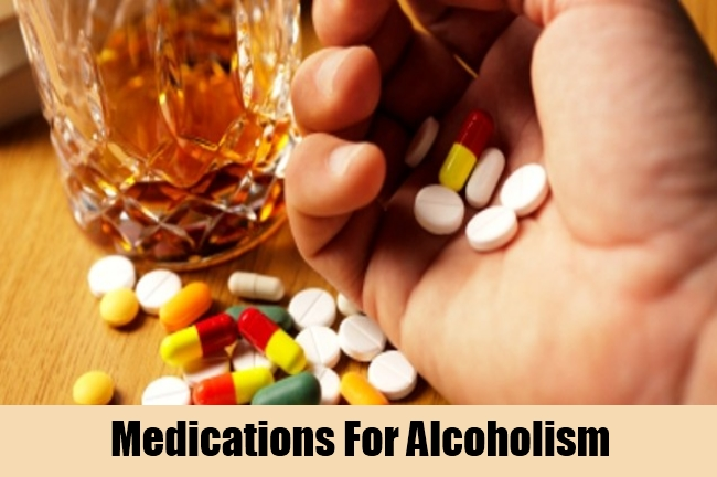 Medications For Alcoholism