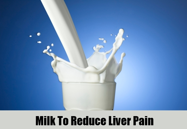 Milk To Reduce Liver Pain