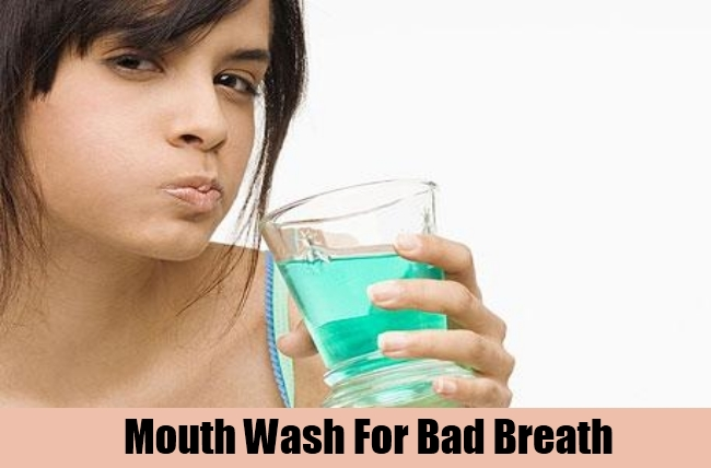 Mouth Wash For Bad Breath