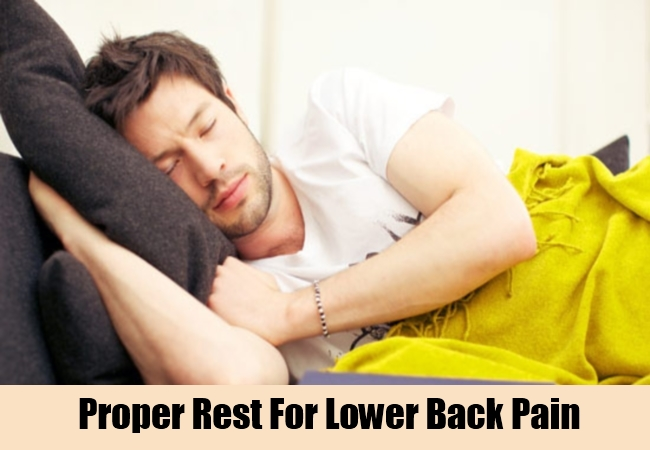 Proper Rest For Lower Back Pain