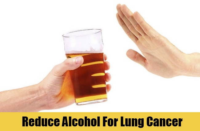 Reduce Alcohol For Lung Cancer