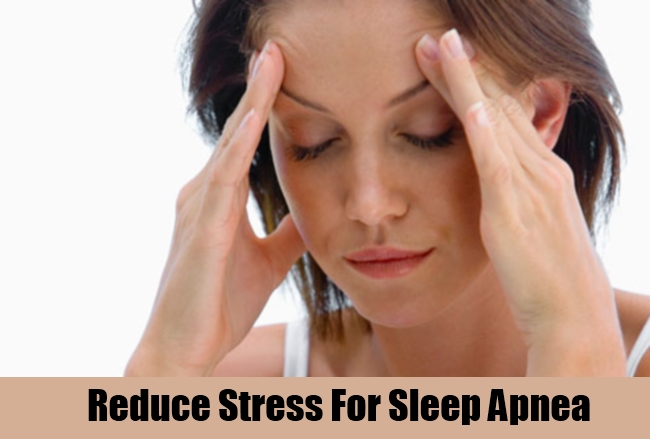 Reduce Stress For Sleep Apnea