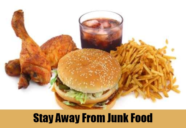 Stay Away From Junk Food