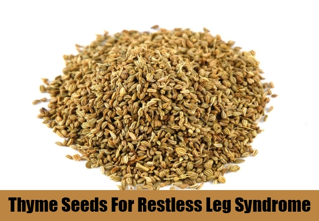 Thyme Seeds For Restless Leg Syndrome
