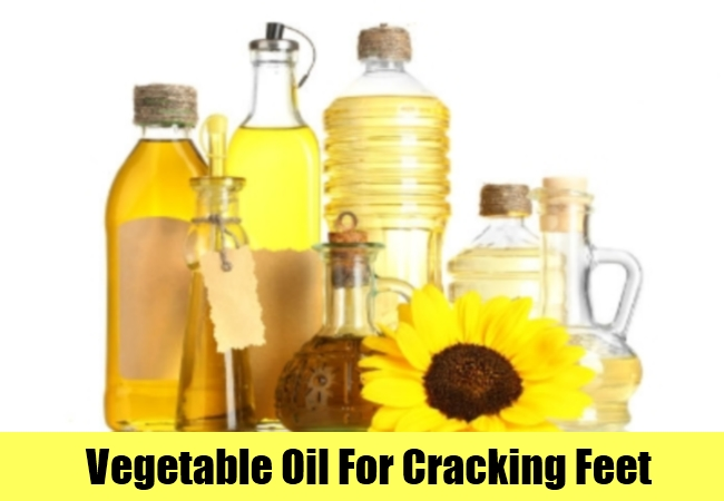 Vegetable Oil For Cracking Feet