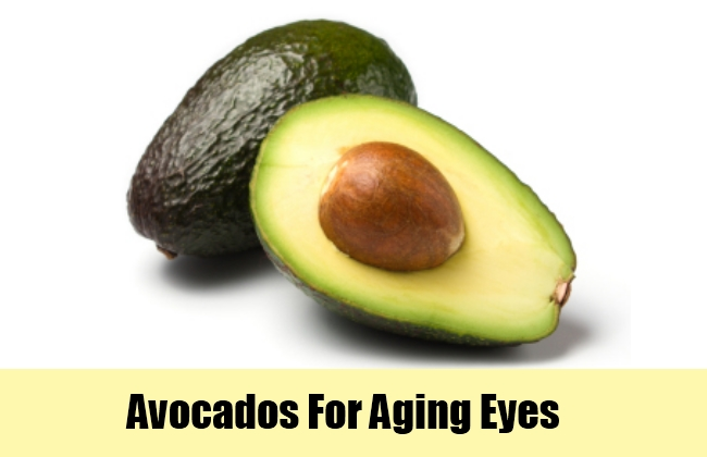 Avocados For Aging Eyes