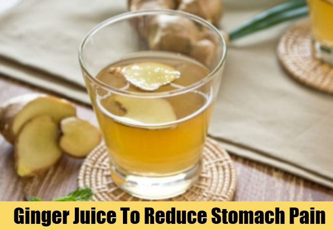 Ginger Juice To Reduce Stomach Pain