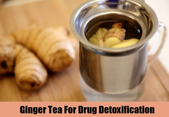 Ginger Tea For Drug Detoxification