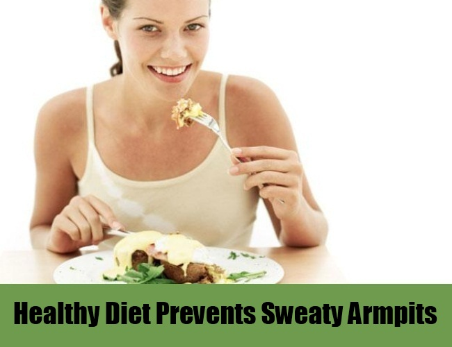Healthy Diet Prevents Sweaty Armpits
