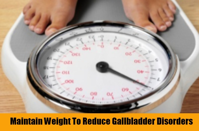 Maintain Weight To Reduce Gallbladder Disorders