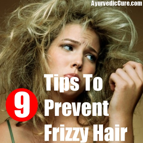 9 Tips To Prevent Frizzy Hair