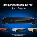NOVA ATUALIZAÇÃO FREESKY LA ROCA HD V.4.04 CANAIS INSTAVEIS - 29/11/2016
