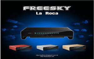 Atualização Freesky la roca v.4.09 - 01 JULHO 2017