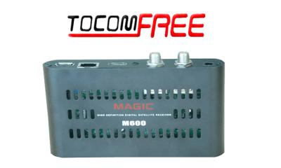 NOVA ATUALIZAÇÃO TOCOMFREE MAGIC M600 V1.3.6 - JANEIRO 2018