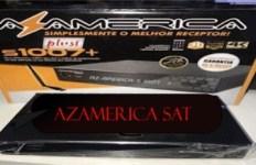 ATUALIZAÇÃO AZAMERICA S1007 PLUS NOVO