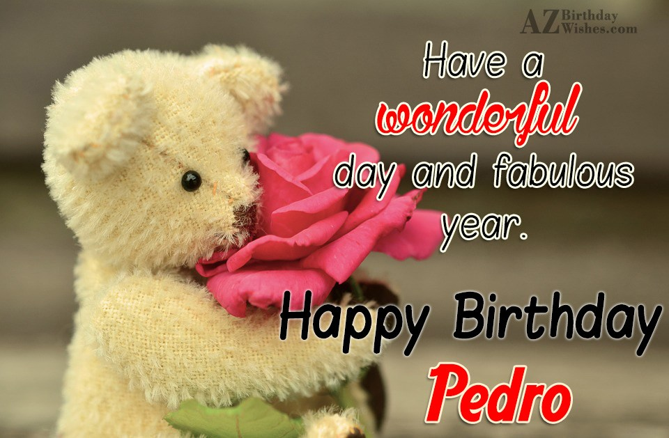 Happy Birthday Pedro