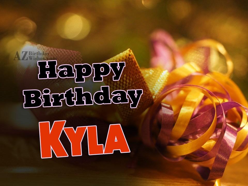 Happy Birthday Kyla