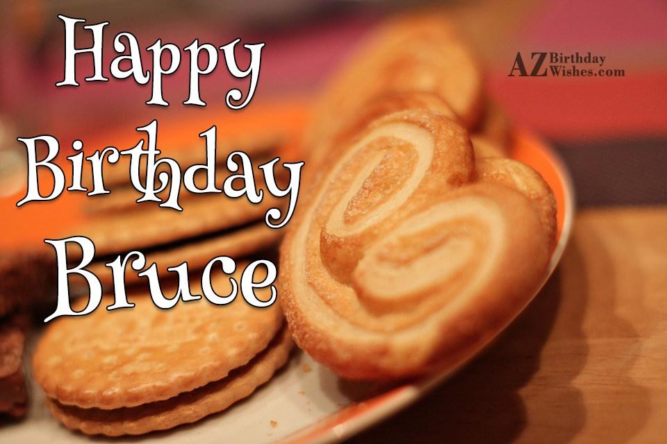 Happy Birthday Bruce