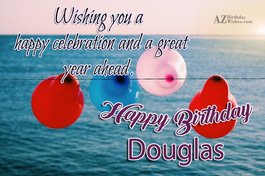Happy Birthday Douglas
