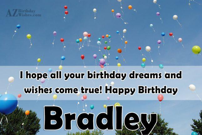 Happy Birthday Bradley