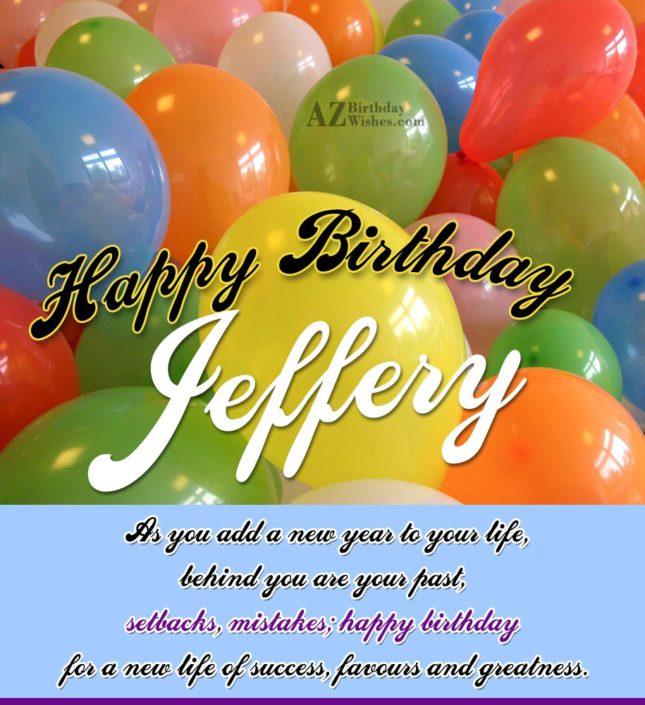 Happy Birthday Jeffery