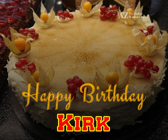 Happy Birthday Kirk