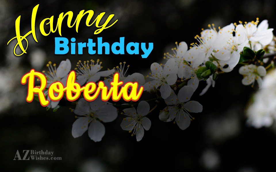 Happy Birthday Roberta
