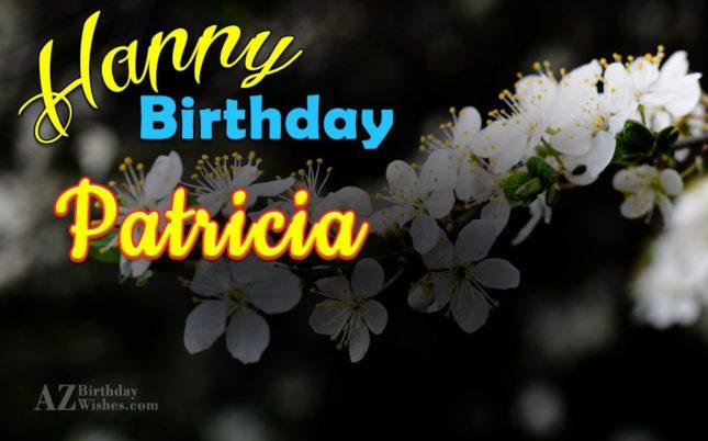 Happy Birthday Patricia