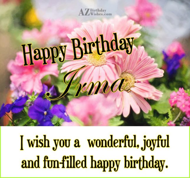 Happy Birthday Irma