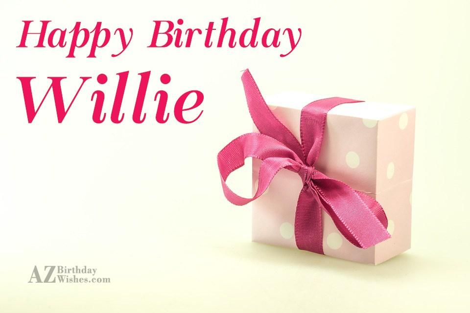 Happy Birthday Willie