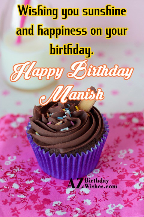 Happy Birthday Manish