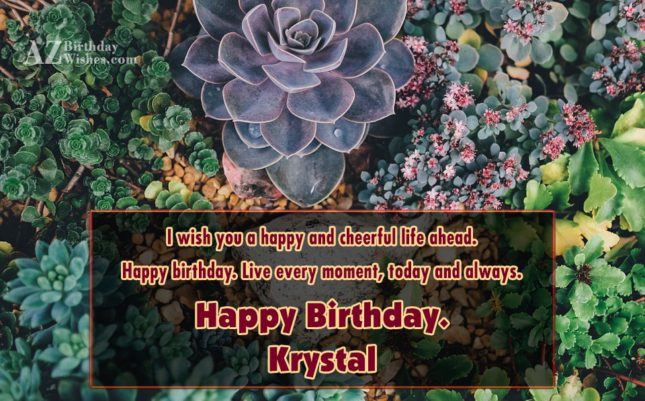 Happy Birthday Krystal