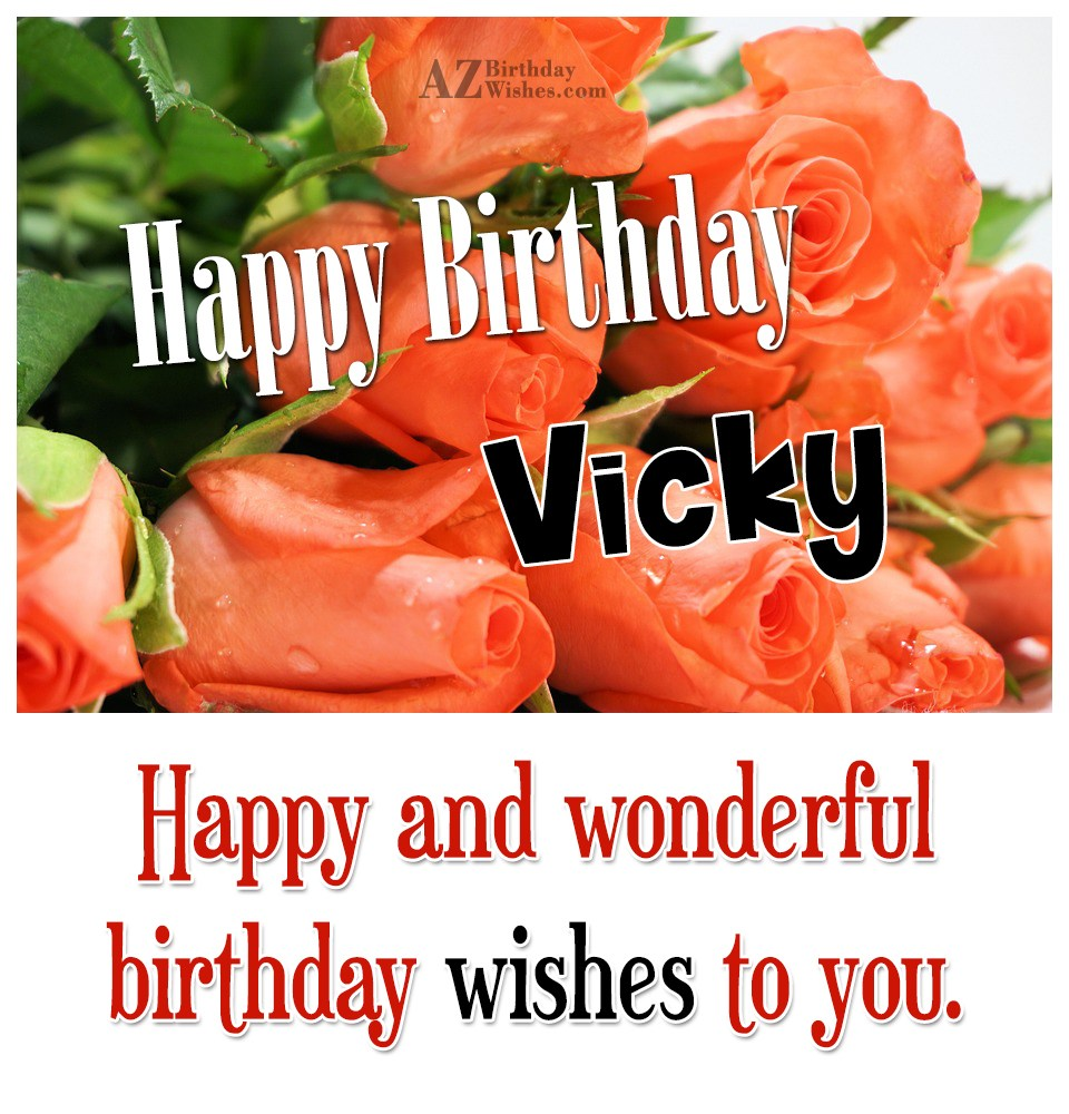 Happy Birthday Vicky