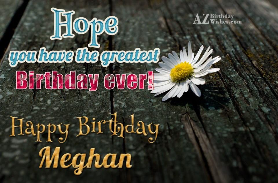 Happy Birthday Meghan