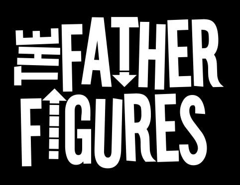 FATHER FIGURESwhiteonblack
