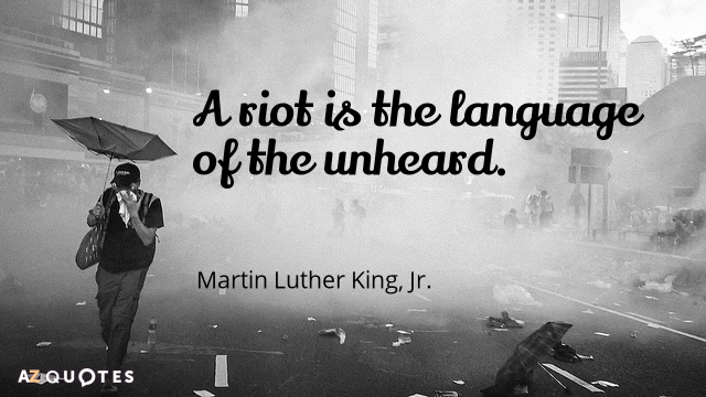 Martin Luther King. Jr. Quotes About Riots   A-Z Quotes
