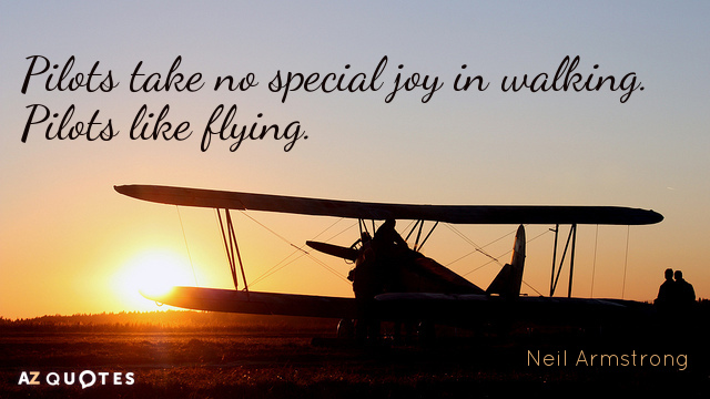 Yuri Gagarin Quotes Wallpaper Neil Armstrong Quote Pilots Take No Special Joy In