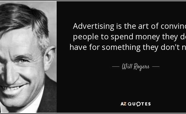 Top 25 Advertising Quotes Of 1000 A Z Quotes