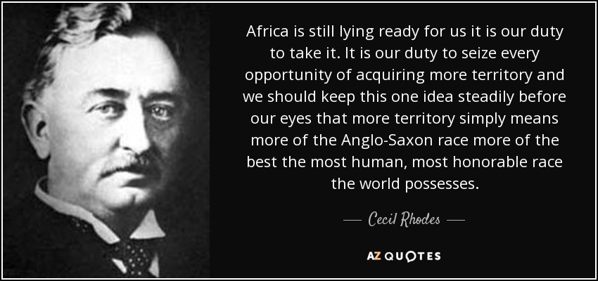 Cecil Rhodes's famous quote on African Lebenraum.