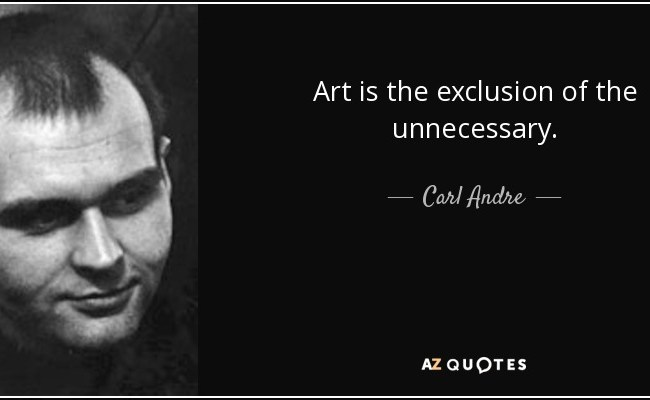 Top 25 Quotes By Carl Andre Of 56 A Z Quotes