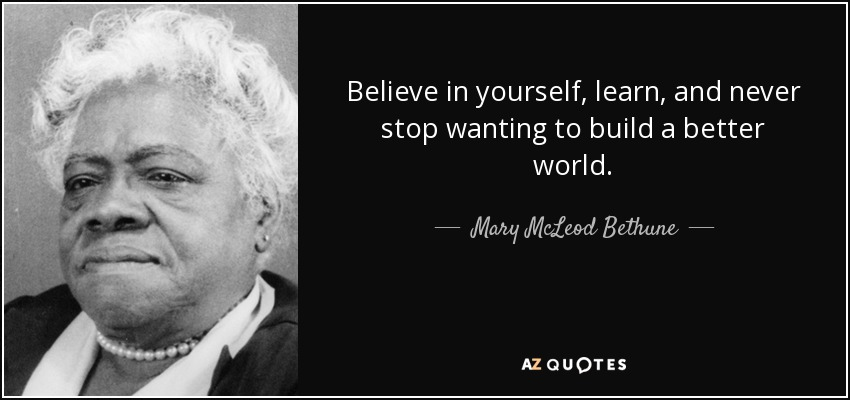 Mary Mcleod Bethune Quote Believe In Yourself Learn And