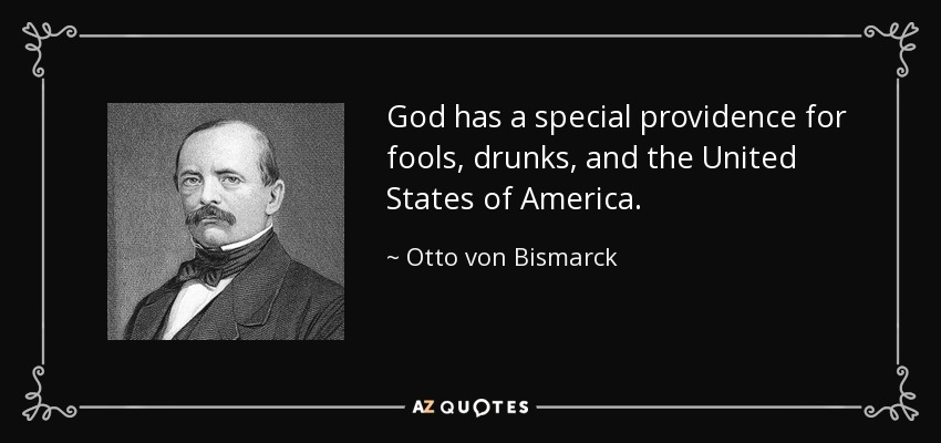 TOP 25 QUOTES BY OTTO VON BISMARCK Of 115 A Z Quotes