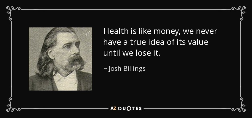 Top 25 Health Wealth Quotes A Z Quotes